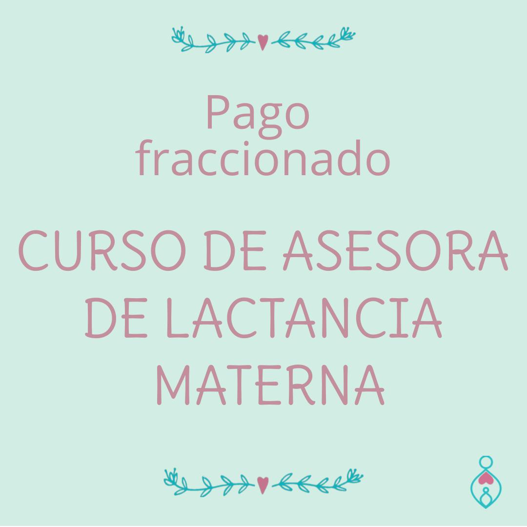 CURSO ASESORAS DE LACTANCIA MATERNA. (pago fraccionado 1)